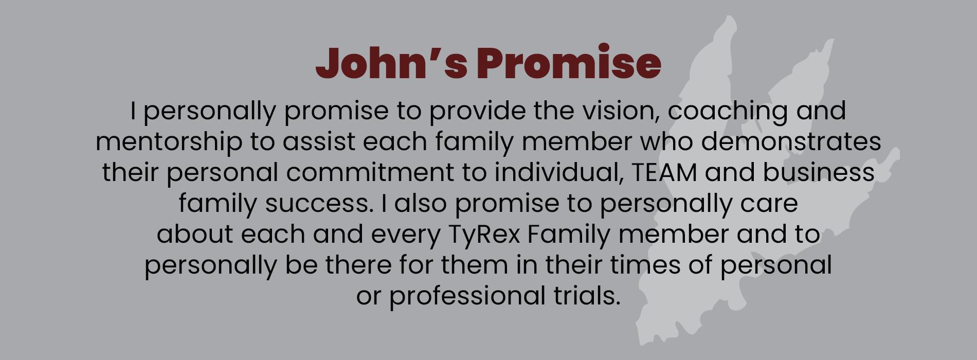 John Bosch, Jr. Promise to TyRex Family